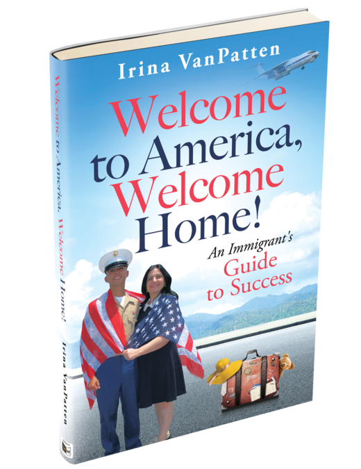 """My Upcoming Book """"Welcome to America, Welcome Home!"""""""